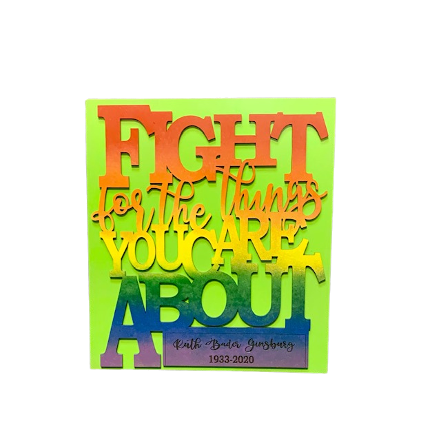 "RBG ""Fight For the Things You Care About"" rainbow wall hanging"
