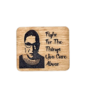 RBG Magnet - Fight For The Things You Care About