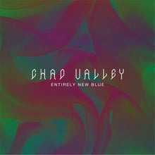 Load image into Gallery viewer, Chad Valley - Entirely New Blue