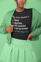 My VP...I'm all those things too T-shirt