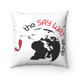 THE SAY WAT SHOP - Spun Polyester Square Pillow