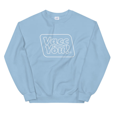 Babyblauwe VaccYou! - Sweater (want hip) Unisex