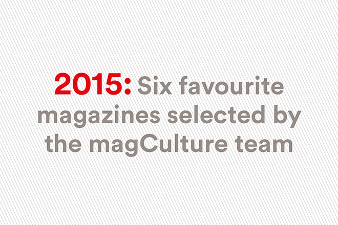 Our favourite mags of 2015