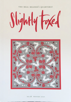 Slightly Foxed #68, Winter 2020
