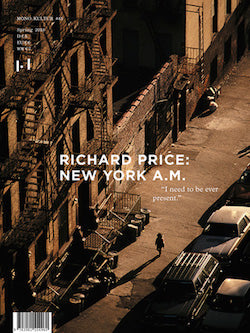 Mono.Kultur #45: Richard Price: New York A.M.