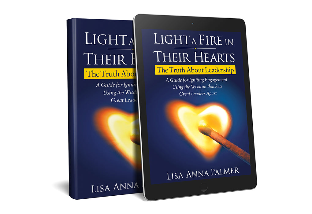 Light a fire in their hearts by Lisa Anna Palmer