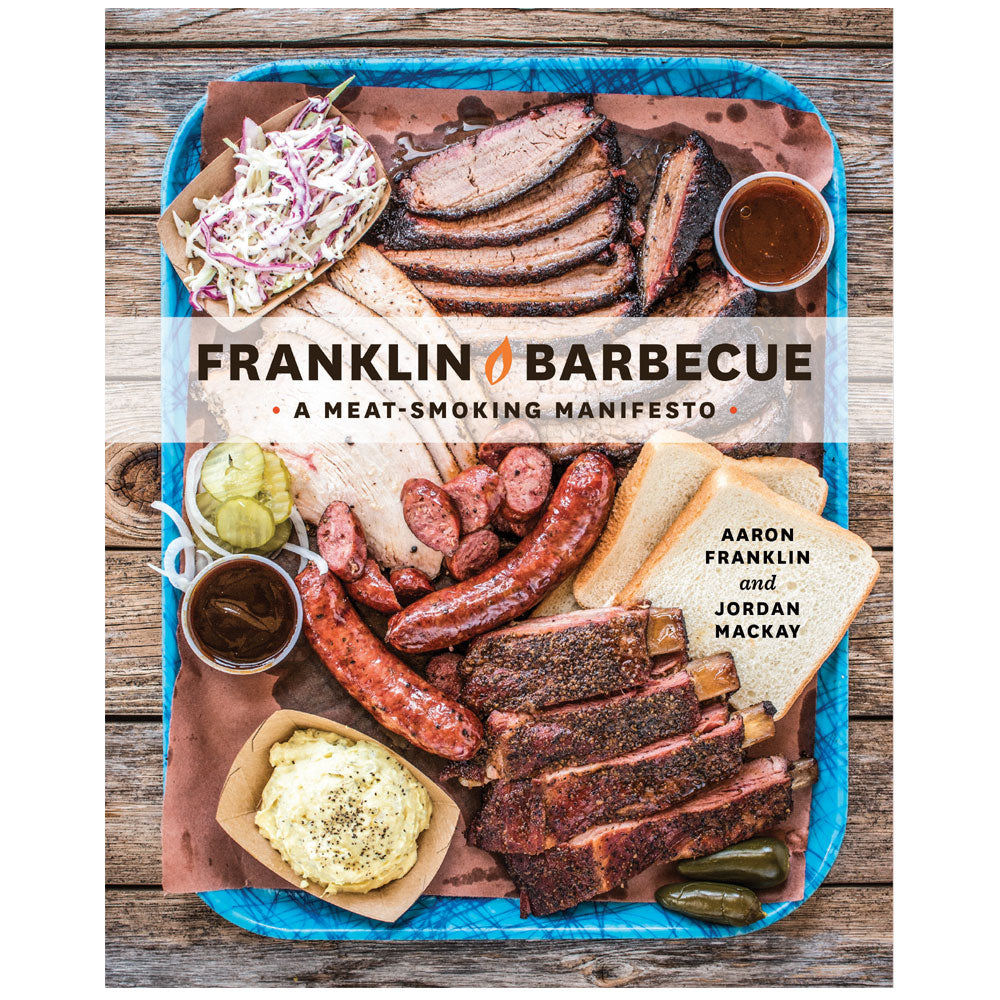 FRANKLIN BBQ Cookbook A Meat Smoking Manifesto (Hardcover) - American BBQ Australia