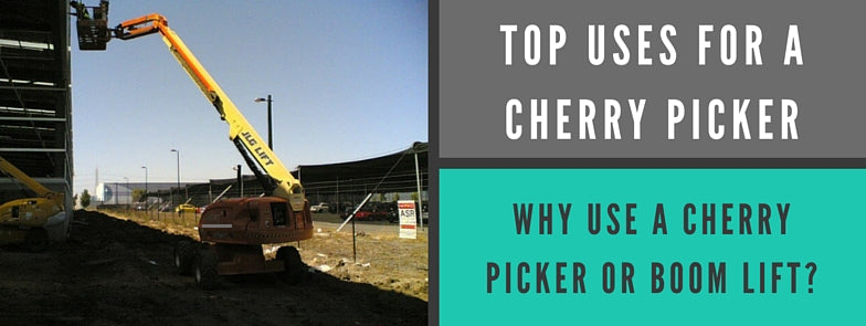 Why Use A Cherry Picker Or Boom Lift?