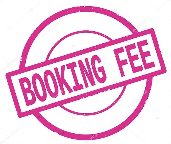 Booking Fee - READ CAREFULLY