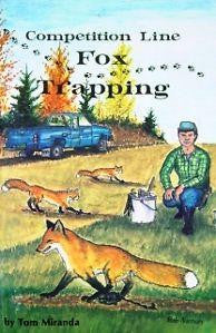 Tom Miranda Competition Line Fox Trapping