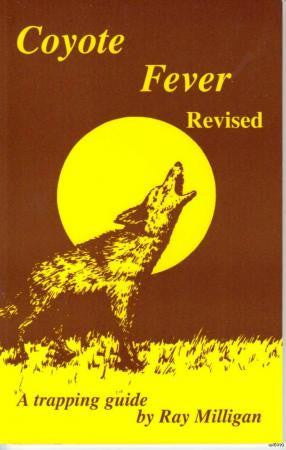 Ray Milligan Coyote Fever Revised