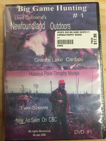 Newfoundland Outdoors - Lloyd Colbourne - Big Game Hunting #1 Granite Lake Caribou And Hussys Pond Trophy Moose