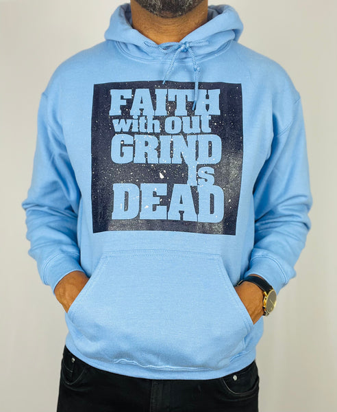 Faith Without Grind Hoodie