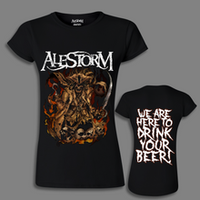 Load image into Gallery viewer, 'We Are Here To Drink Your Beer' Girlie Shirt