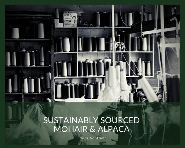 Sustainably sourced mohair and alpaca