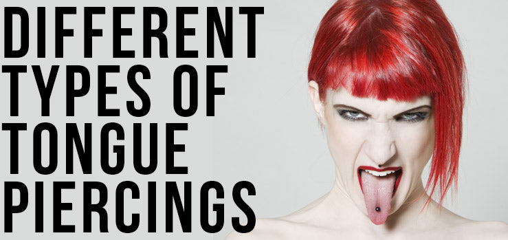 Different Kinds of Tongue Piercings