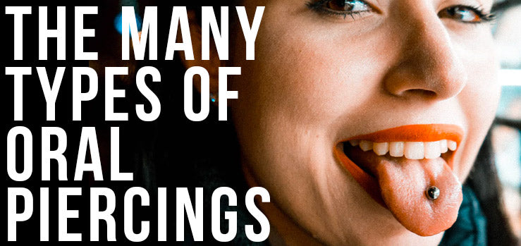 Different Types of Oral Piercings