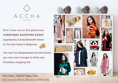 TODAY Only! Accha in Belgravia at Glamorous Christmas Fair