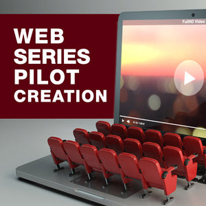 Web Series Pilot Creation