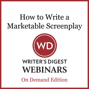 How to Write a Script for a Movie Demystified: Write a Marketable Screenplay the Hollywood Way