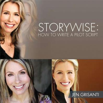 Storywise: How To Write a TV Pilot Script