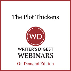 The Plot Thickens: An Agent's Tips on Story Structures That Sell Webinar