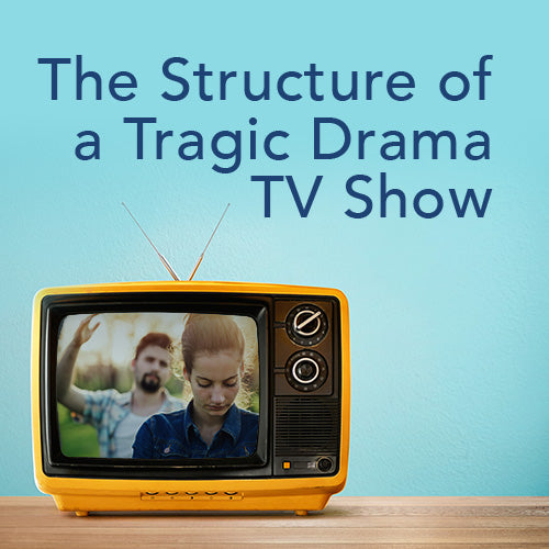 The Structure of a Tragic Drama TV Show