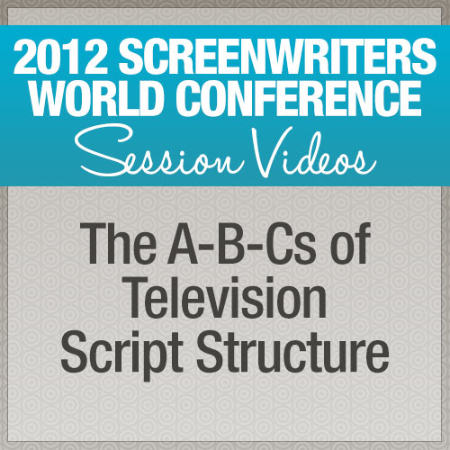 The A-B-Cs of Television Script Structure