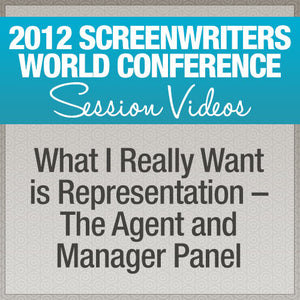 What I Really Want is Representation – The Agent and Manager Panel
