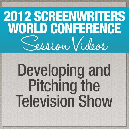 Developing and Pitching the Television Show
