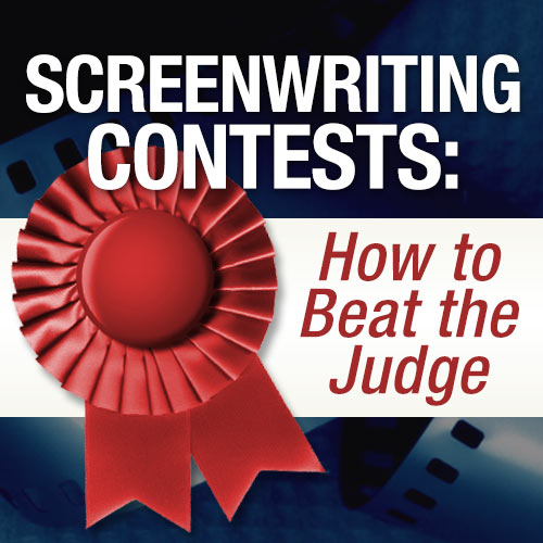 Screenwriting Contests: How to Beat the Judge