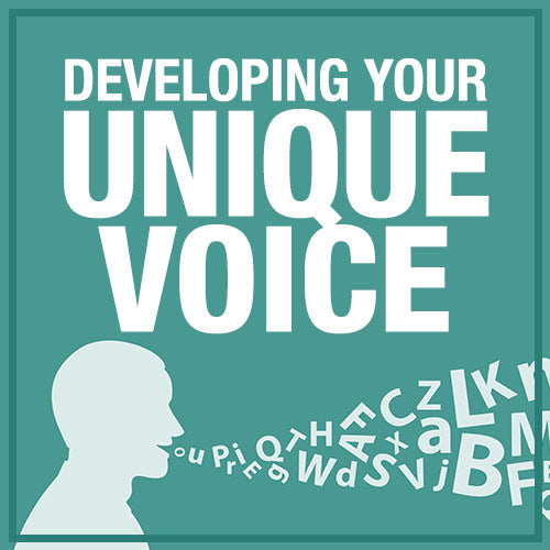 Developing Your Unique Voice