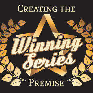 Creating the Winning Series Premise