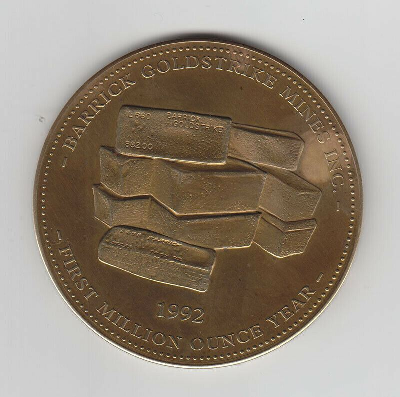 1992 Barrick Goldstrike Mines Inc. First Million Ounce Year Commemorative Medal