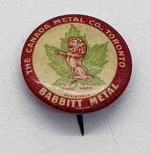 Load image into Gallery viewer, 1900 Babbit Metal Toronto Canada Pinback