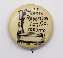 Load image into Gallery viewer, 1896 The James Robertson Co. Limited Toronto Pinback