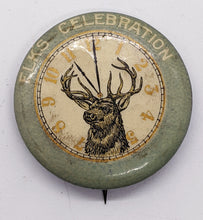 Load image into Gallery viewer, c. 1900 Elks Celebration Pinback Button