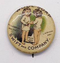 Load image into Gallery viewer, 1896 Swift and Company Wool Soap Advertising Pin – Whitehead & Hoag