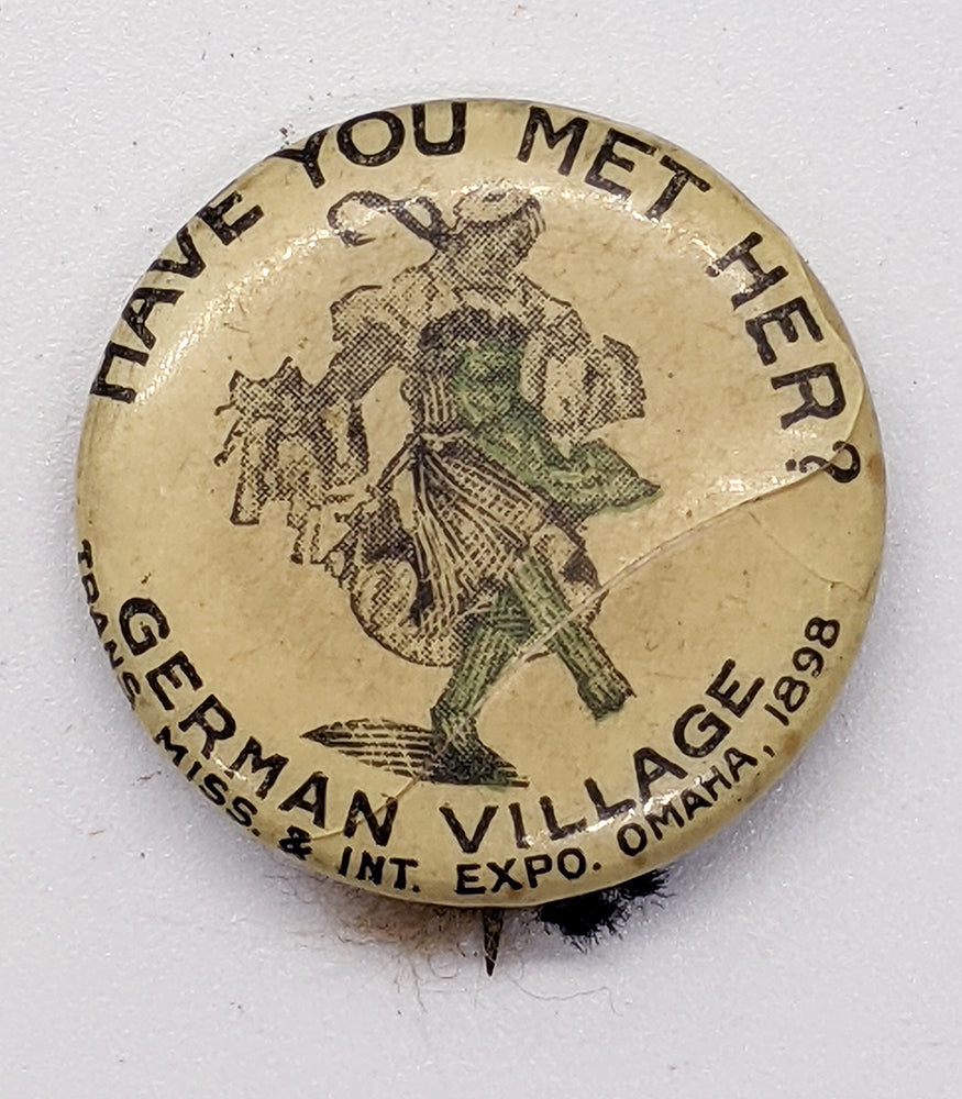 1898 Trans Miss & Int. Expo Celluloid Pinback – German Village