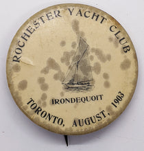 Load image into Gallery viewer, 1903 Rochester Yacht Club Toronto Celluloid Pinback