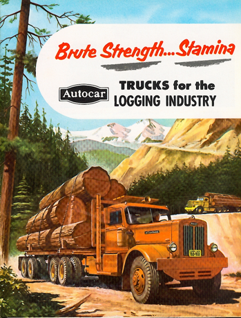 AUTOCAR TRUCKS for the Logging Industry