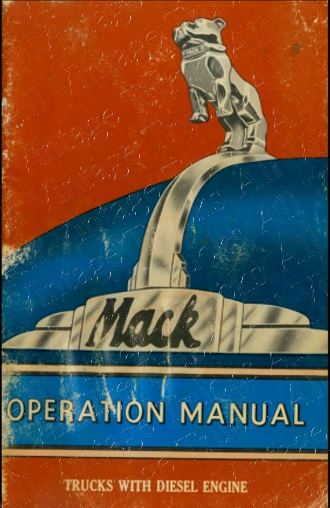 Operation Manual for Mack Trucks with Diesel Engine, Models B, G, H and N