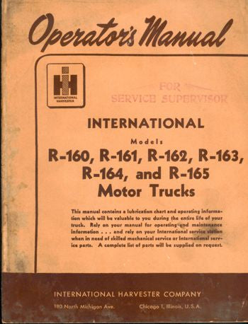 International Truck Operator's Manual for R-160, 161, 162, 163, 164, and 165