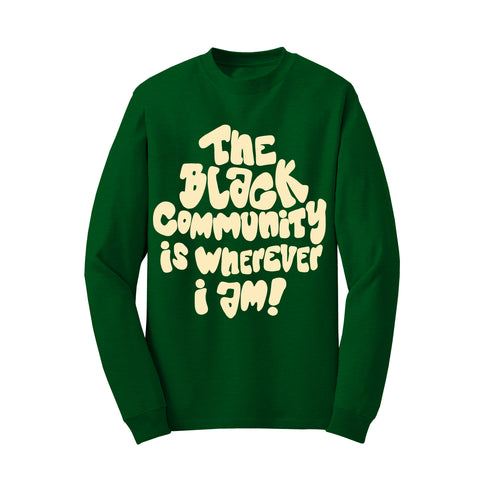 Black Community (Green Sweatshirt - Limited Edition) TDL