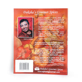 Daksha's Gourmet Spices Cookbook I