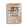 Pocket Tasting Journal - 33 Pieces of Cheese