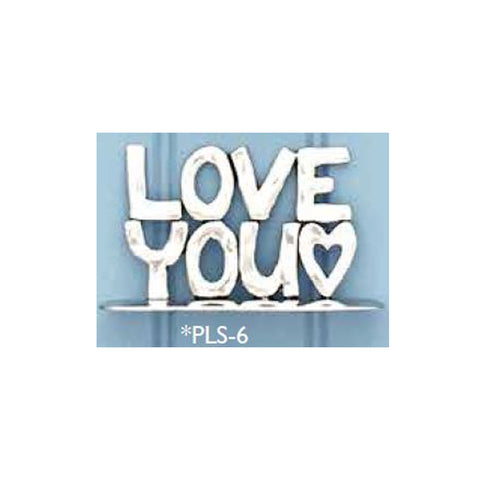 Standing Pewter Plaque - Love You