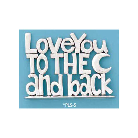 Standing Pewter Plaque - Love You to the Moon & Back