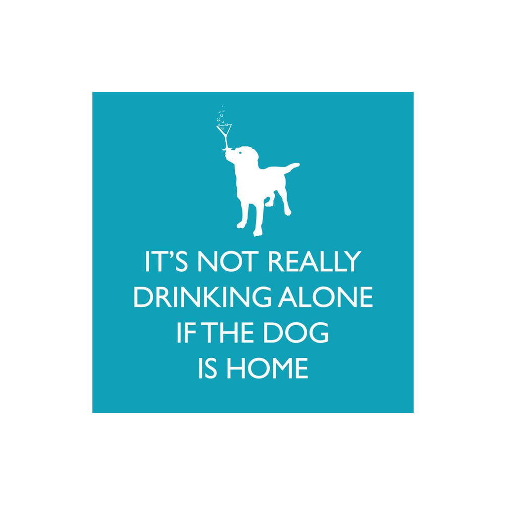 If the Dog is Home Beverage Napkins