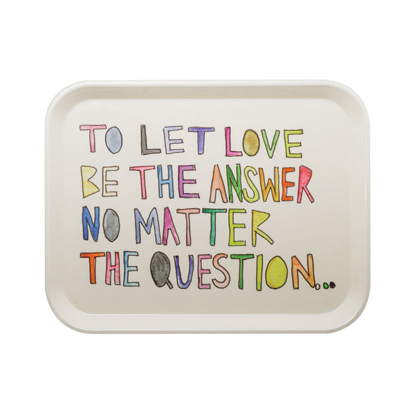 Let Love Be the Answer Serving Tray